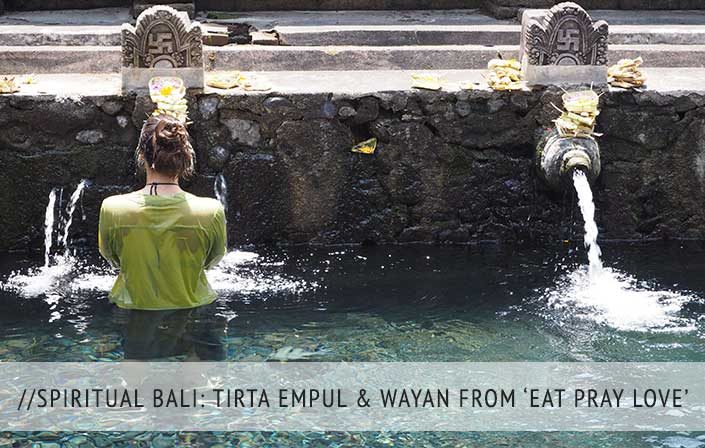 A Spiritual 12 Hours in Bali: Tirta Empul and my first encounter with Wayan from Eat, Pray, Love